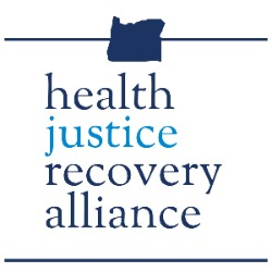 Oregon Health Justice Recovery Alliance